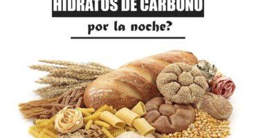 ¿Es perjudicial comer hidratos de carbono por la noche?
