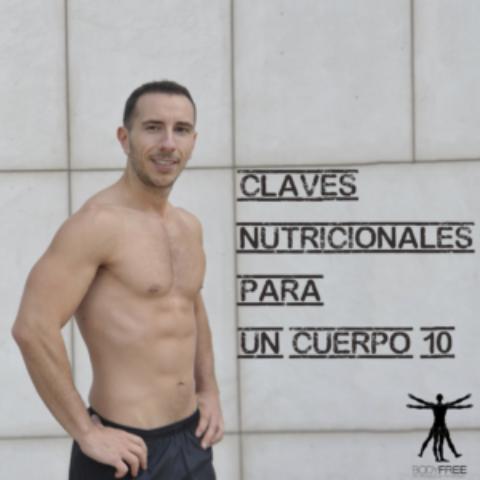 Claves nutricionales para un cuerpo 10