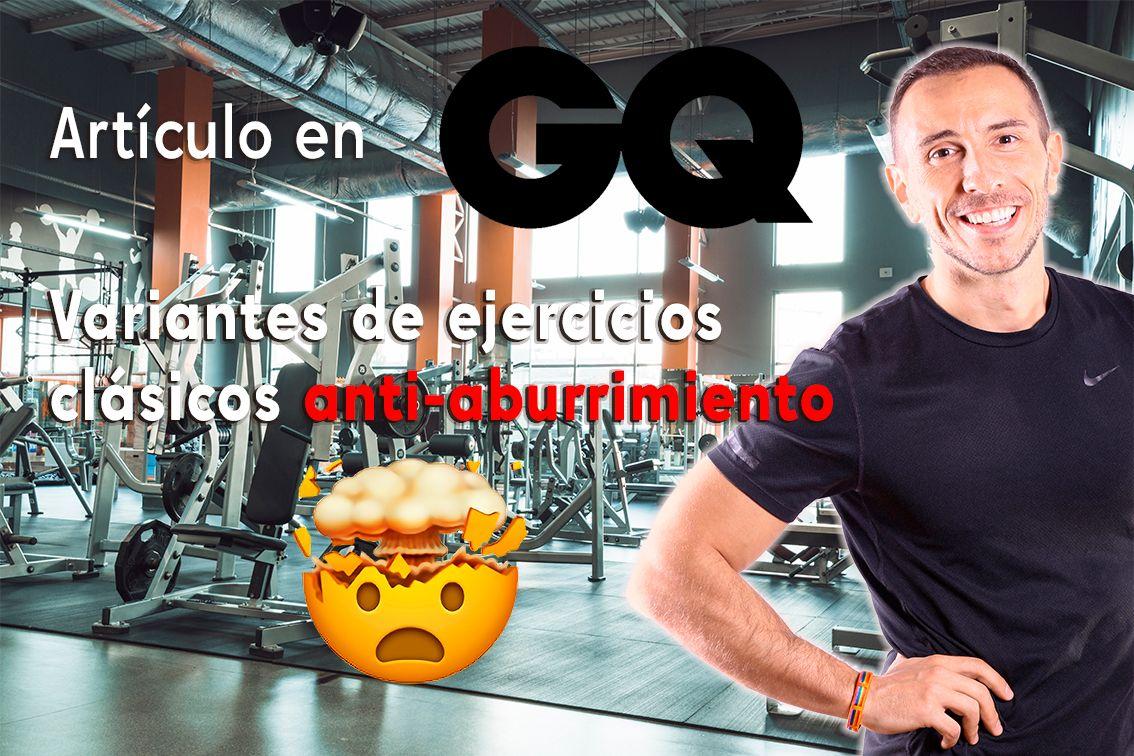 Rutina de ejercicios clásicos con variantes para no aburrirte en el gym, para la revista GQ