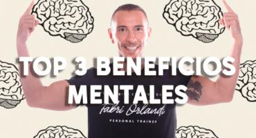 TOP 3: Beneficios mentales del entrenamiento en casa.