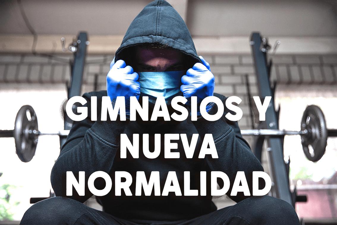 Gimnasios y nueva normalidad: guía para entrenar de nuevo.